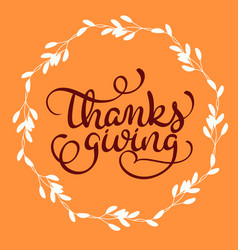 Thanksgiving word on orange background with white vector