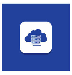 blue round button for cloud storage computing vector image