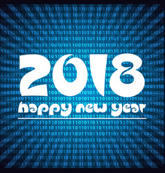Happy new year 2018 on blue stripped binary code vector