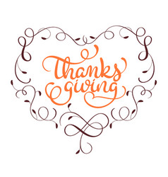 Orange thanksgiving word in heart frame with vector