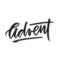Word advent - typography calligraphy lettering vector