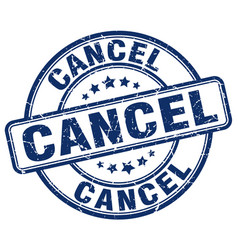 Cancel blue grunge round vintage rubber stamp vector