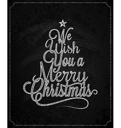 Christmas Tree Vintage Lettering Chalk Background vector image