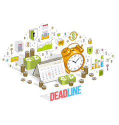 Deadline concept table alarm clock and calendar vector