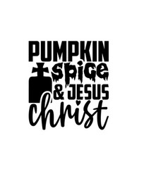 pumpkin spice jesus christ vector image
