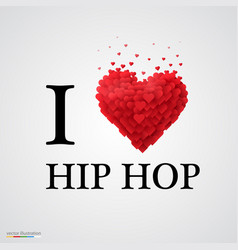 i love hip hop heart sign vector image