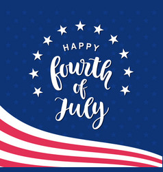 Fourth july hand written ink lettering vector