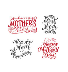 happy mothers day set hand drawn lettering quotes vector image