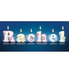 RACHEL written with burning candles vector
