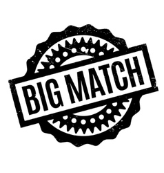 Big Match rubber stamp vector