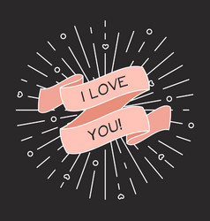 i love you greeting card with ribbon and vintage vector image