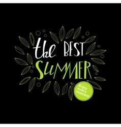 Lettering summer quote at black vector
