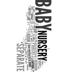 your baby nursery text word cloud concept vector image