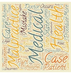 Medical Malpractice Defined text background vector image