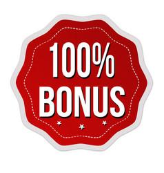 100 percent bonus label or sticker vector image