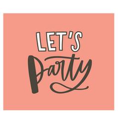 Festive postcard or birthday celebratory party vector