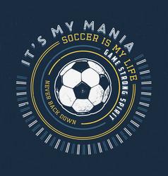 Soccer mania handmade vector