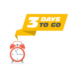 three days to go sticker - sale ringing alarm vector image