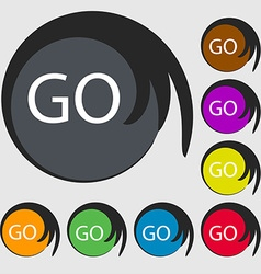 GO sign icon Symbols on eight colored buttons vector