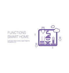 smart home functions technology template web vector image