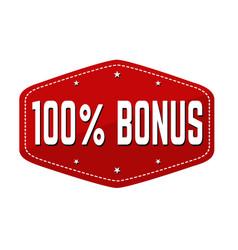 100 percent bonus label or sticker vector