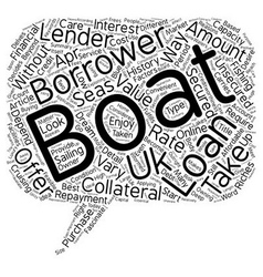 Boat Loans The Most Convenient Way To Become A vector image