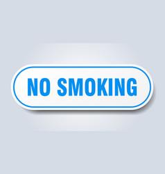 No smoking sign no smoking rounded blue sticker vector