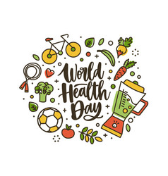 world health day lettering handwritten by cursive vector image