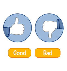 Opposite words with good and bad thumb signal vector