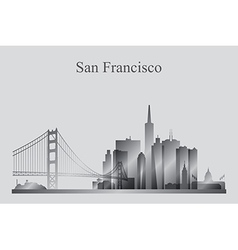 San Francisco city skyline silhouette in grayscale vector image vector image