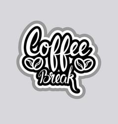 coffee break sticker social media network message vector image vector image