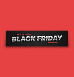 black friday sale 3d banner modern typographic vector image