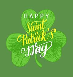 Happy saint patricks day handwritten phrase vector