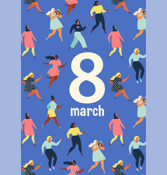8 march international womens day feminism vector image