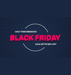 black friday sale 3d banner design template vector image