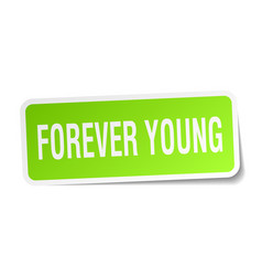 Forever young square sticker on white vector