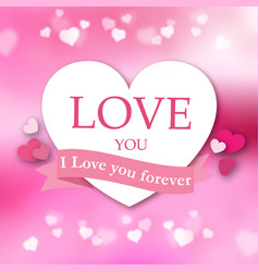 I love you forever pink ribbon white heart pink ba vector