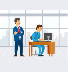 boss looking at novice supervising man office vector image