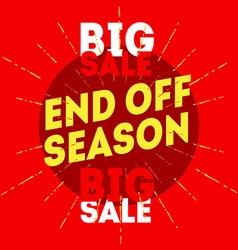 End Off Season Big Sale with vintage handdr vector image