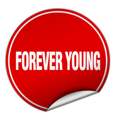 Forever young round red sticker isolated on white vector