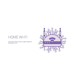 home wifi wireless internet connection template vector image