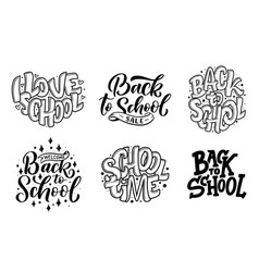 Set of welcome back to school lettering quotes vector