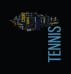 The different type of tennis courts text vector