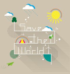 save the world with eco and nature concept vector image vector image