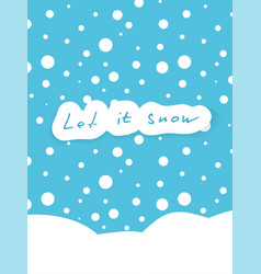 let it snow card with snow on blue sky background vector image vector image