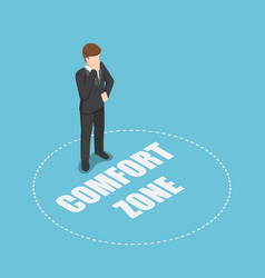 Isometric businessman standing in comfort zone vector