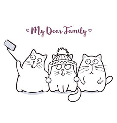 funny cats family taking selfie for greeting card vector image
