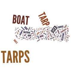 The different types of boat tarps text background vector