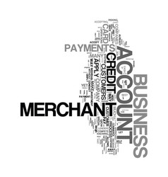 your business merchant account text word cloud vector image