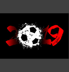 Abstract number 2019 and a soccer ball from blots vector